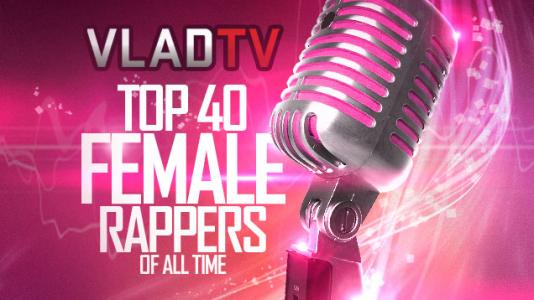 The Top 40 Female Rappers of All Time