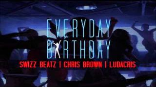"Swizz Beatz ft. Ludacris & Chris Brown - ""Everyday Birthday"" (Full Song)"