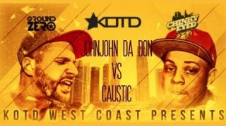 KOTD West Coast Resurgence Battle: John John Da Don vs Caustic
