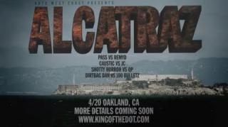 "KOTD West Coast Presents 4/20 Battle: ""Alcatraz"" (Battle Card)"