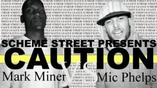 Scheme Street/URL Battle: Mark Miner vs Mic Phelps