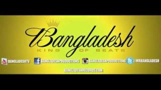 "Bangladesh - ""F*ckwitBANGyouknowigot"" (Video)"