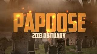 Papoose Pays Tribute to the Fallen in '2013 Obituary'