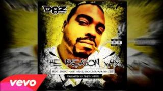 "Daz Dillinger - ""The Reason Why"""