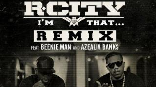 Rock City - Im That (Remix) Feat. Beenie Man & Azealia Banks