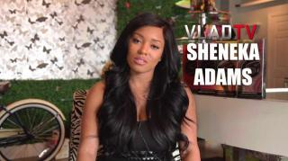 Sheneka Adams on Not Being Ashamed of Loving Her Good Looks